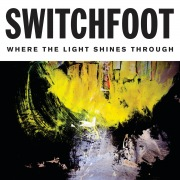Where The Light Shines Through (Deluxe Edition)
