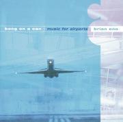 Eno/Wyatt/Davies: Music for Airports