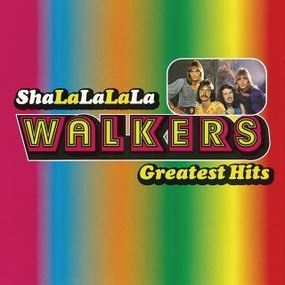 Sha-La-La-La-La / The Walkers Greatest Hits