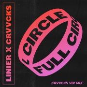 Full Circle (Crvvcks VIP Mix)