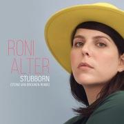 Stubborn (Stone Van Brooken Remix)