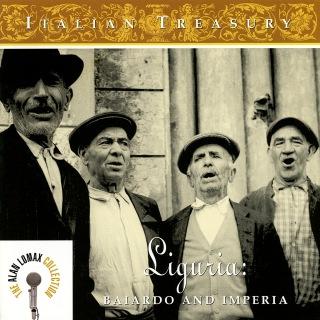 """Italian Treasury: Liguria, """"Baiardo And Imperia"""" - The Alan Lomax Collection"""