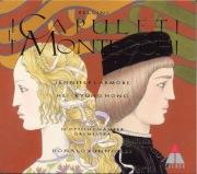 Bellini : I Capuleti e i Montecchi
