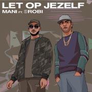 Let Op Jezelf feat. 3robi