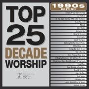 Top 25 Decade Worship 1990's Edition