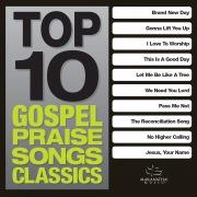 Top 10 Gospel Praise Songs - Classics