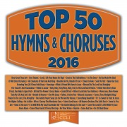 Top 50 Hymns And Choruses 2016