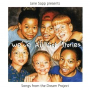 We've All Got Stories: Songs From The Dream Project