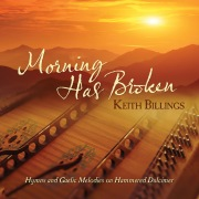 Morning Has Broken: Hymns And Gaelic Melodies On Hammered Dulcimer