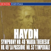 "Haydn: Symphony Nos. 48 ""Maria Theresia"", 49 ""La passione"", 50 & 53 ""L'Imperiale"""