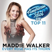 Every Rose Has Its Thorn (American Idol Season 14)