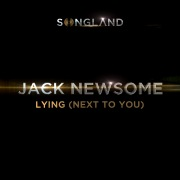 "Lying (Next To You) [From ""Songland""]"