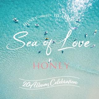 HONEY meets ISLAND CAFE -Sea Of Love 4-