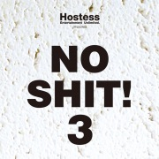 Hostess presents No Shit! 3