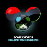 Some Chords (Dillon Francis Remix)