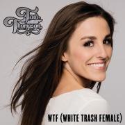 WTF (White Trash Female)