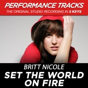 Set the World On Fire (Performance Tracks) - EP