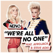 We're All No One feat. Afrojack, Steve Aoki