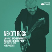 Nekoti Rock (UMO Jazz Orchestra Meets Magnum Coltrane Price / Single Edit)