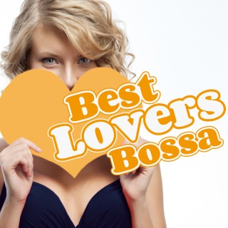 Best Lovers Bossa