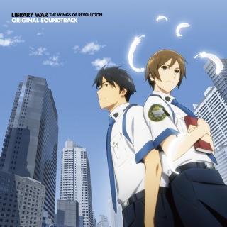 """Eiga """"Toshokan War Kakumei No Tsubasa"""" Original Sound Track"""