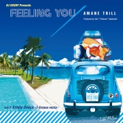 Feeling You // Empty Dance -T-Groove remix-