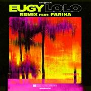 LoLo (Remix) [feat. Farina]