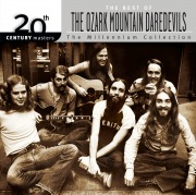 20th Century Masters:The Millennium Collection: Best Of The Ozark Mountain Daredevils