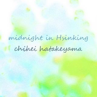 Midnight in Hsinking