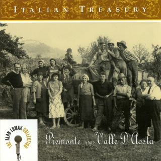 Italian Treasury: Piemonte And Valle D'Aosta - The Alan Lomax Collection