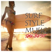 SURF STYLE MUSIC -THE BEST-