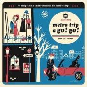 metro trip a go! go!