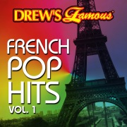 Drew's Famous French Pop Hits Vol. 1