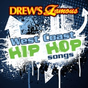Drew's Famous West Coast Hip Hop Songs