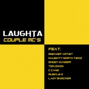 Couple MC's (feat. Mischief Artist, Naughty North Twinz, Snowy Danger, Ten Dixon, C Cane, Muscle D & Lady Shocker)