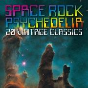Space Rock Psychedelia: 20 Vintage Classics