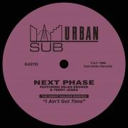 I Ain't Got Time (feat. Helen Bruner & Terry Jones) [The Grant Nelson Remixes]