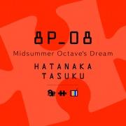 Midsummer Octave's Dream