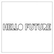 Hello Future (DJ Maj Par-T Side Remix)