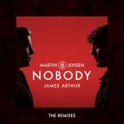 Nobody (The Remixes) feat. James Arthur