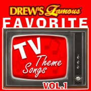 Drew's Famous Favorite TV Theme Songs, Vol. 1