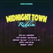 MIDNIGHT TOWN RIDDIM
