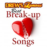 Drew's Famous Best Break-Up Songs