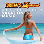 Drew's Famous Destination Vacation Music