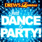 Drew's Famous Just Dance & Party!