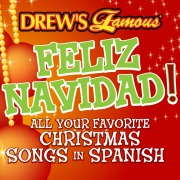 Drew's Famous Feliz Navidad! All Your Favorite Christmas Songs In Spanish
