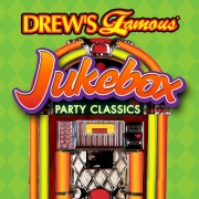 Drew's Famous Jukebox Party Classics