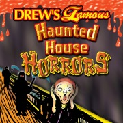 Drew's Famous Haunted House Horrors