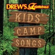 Drew's Famous Kids Camp Songs