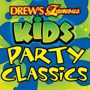 Drew's Famous Kids Party Classics
